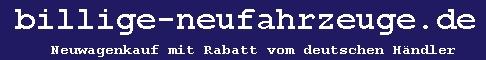 billige-neufahrzeuge.de  Neuwagenkauf mir Rabatt vom deutschen Vertragsh�ndler.